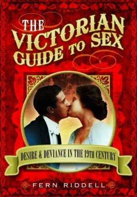 The Victorian Guide to Sex