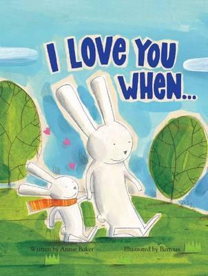 I Love You When & Picture Story Book