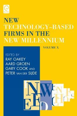 New Technology-Based Firms in the New Millennium: Volume X