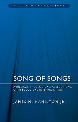 Song of Songs : James M  Hamilton : 9781781915608