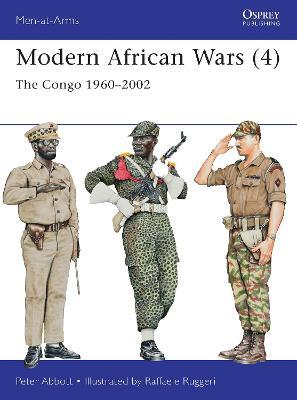 Modern African Wars 4 : The Congo 1960-2002