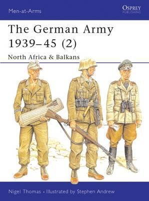 The German Army 1939-45 (2)