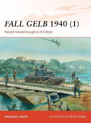 Fall GELB, 1940 (1): Panzer Breakthrough in the West