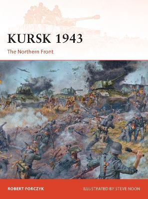 Kursk 1943 : The Northern Front