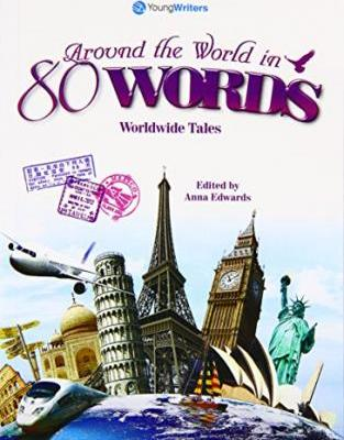 Around The World in 80 Words (11-18) Worldwide Tales
