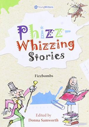 Phizz-Whizzing Stories - Fizzbombs