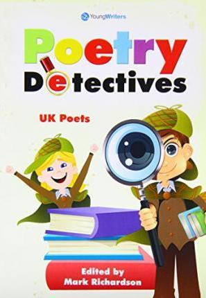 Poetry Detectives - UK Poets