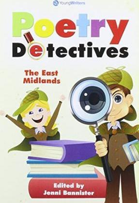 Poetry Detectives - the East Midlands