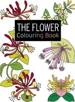 The Flower Colouring Book Large And Small Projects To Enjoy
