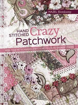 Hand-Stitched Crazy Patchwork