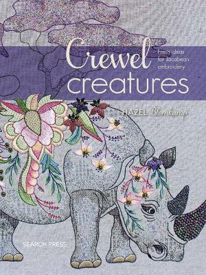Crewel Creatures : Fresh Ideas for Jacobean Embroidery
