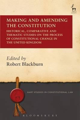 Making and Amending the Constitution : Professor Robert