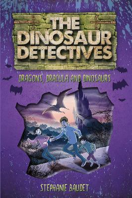 the dinosaur detectives in dracula dragons and dinosaurs