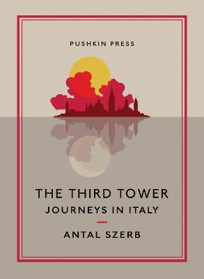 The Third Tower : Journeys in Italy
