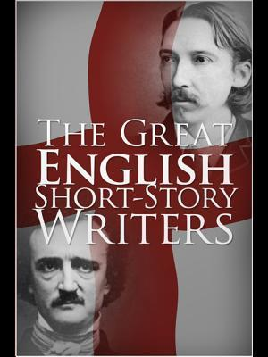 The Great English Short-Story Writers