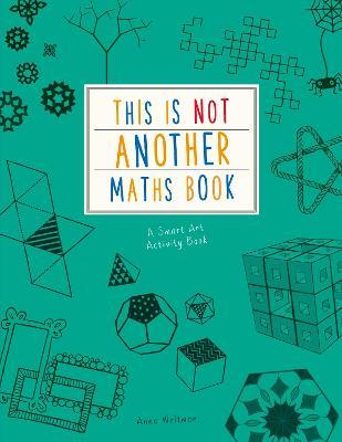 This is Not Another Maths Book