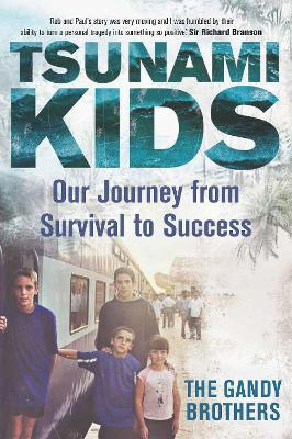Tsunami Kids : Our Journey from Survival to Success