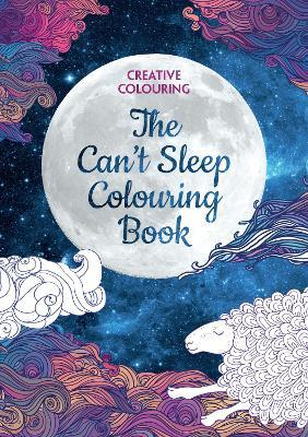 The Can t Sleep Colouring Book : Various Authors : 9781782437017