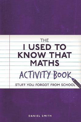 The I Used to Know That: Maths Activity Book