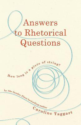 Answers to Rhetorical Questions