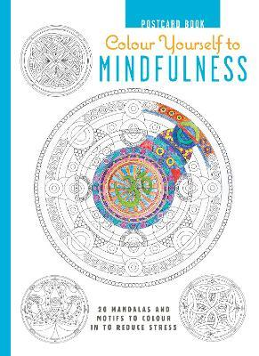 Colour Yourself to Mindfulness Postcard Book