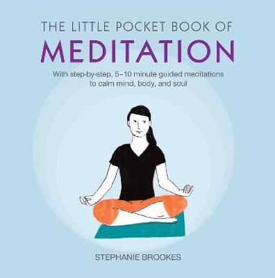 Read PDF The Little Pocket Book of Meditation : With Step-by