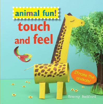 Animal Fun! Touch and Feel  Stroke the Animals!