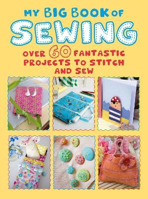 My Big Book of Sewing