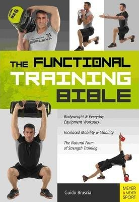 Functional Training Bible