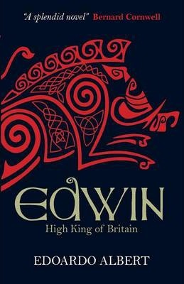 Edwin: High King of Britain