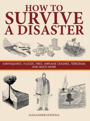 How to Survive a Disaster