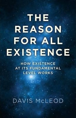 The Reason for All Existence