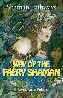 Shaman Pathways - Way of the Faery Shaman