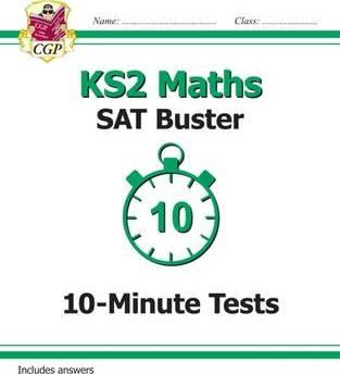 KS2 Maths SAT Buster: 10-Minute Tests Maths - Book 1 (for the 2019 tests) Cover Image