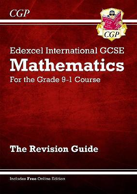 Edexcel International GCSE Maths Revision Guide - for the