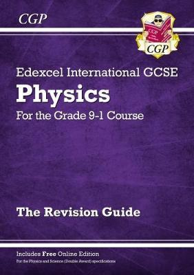 New Grade 9-1 Edexcel International GCSE Physics: Revision Guide with Online Edition Cover Image