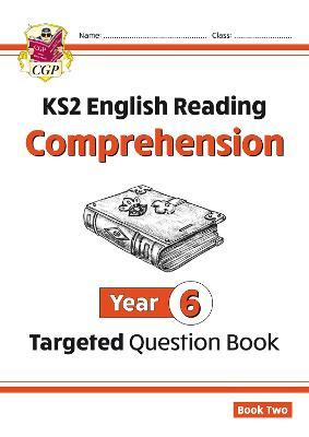 KS2 English Targeted Question Book: Year 6 Comprehension - Book 2