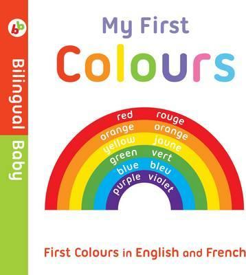 Bilingual Baby English-French First Colours