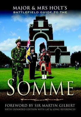 Major & Mrs. Holt's Guide to the Battlefields of the Somme