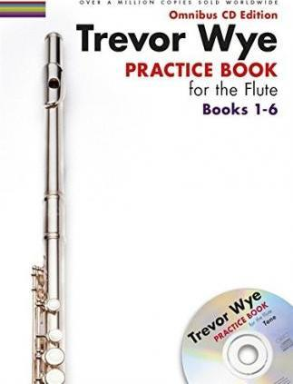 Trevor Wye : Practice Books For The Flute - Omnibus Edition Books 1-6 (CD Edition)
