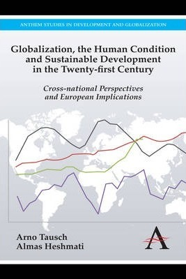 Globalization, the Human Condition and Sustainable Development in the Twenty-first Century  Cross-national Perspectives and European Implications