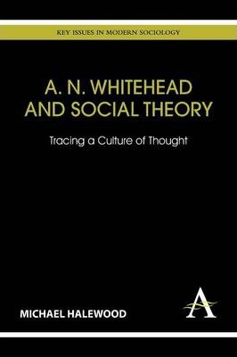 A. N. Whitehead and Social Theory