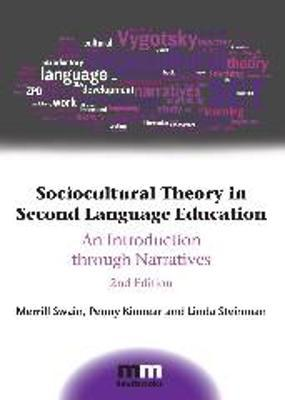 Sociocultural Theory in Second Language Education  An Introduction through Narratives