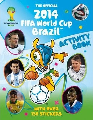 The Official 2014 FIFA World Cup Brazil (TM) Activity Book