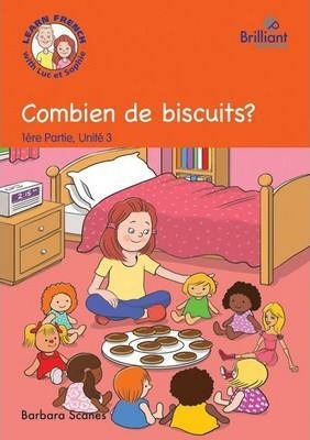 Combien de biscuits? (How many biscuits?) : Luc et Sophie French Storybook (Part 1, Unit 3)