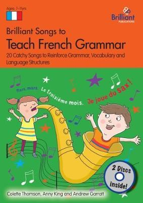 brilliant songs to teach french grammar book 2 cds colette thomson 9781783172801. Black Bedroom Furniture Sets. Home Design Ideas