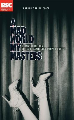 A Mad World My Masters