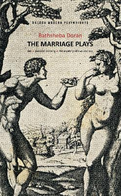 The Marriage Plays  Kin, Parents Evening & The Mystery of Love and Sex