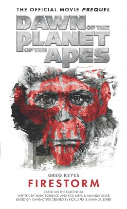 Dawn of the Planet of the Apes : Firestorm
