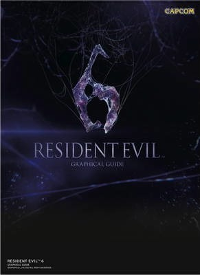 Resident Evil 6: Graphical Guide